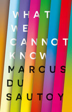 What We Cannot Know cover