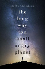 The Long Way to a Small, Angry Planet cover