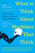 What To Think About Machines That Think cover