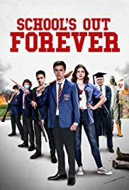 Schools Out Forever film poster