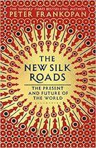 The New Silk Roads book Cover